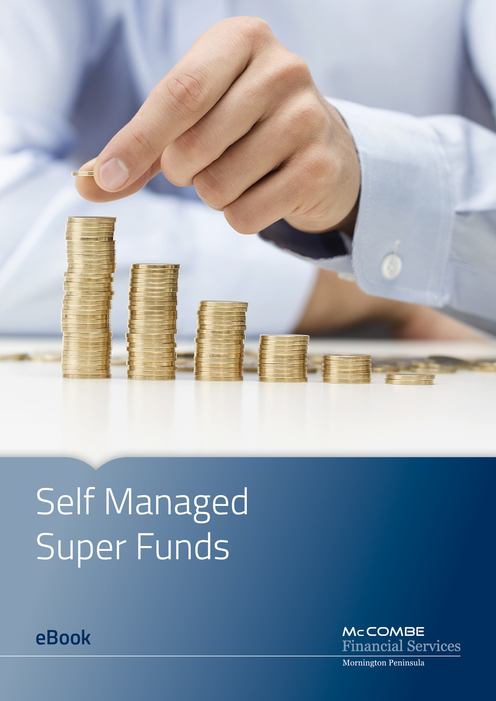 SMSF - Self Managed Super Funds
